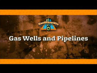 Gas Wells and Pipelines