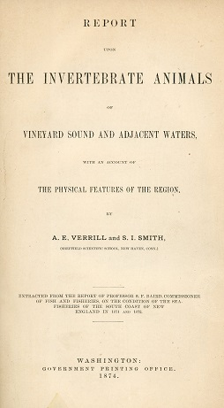 Report Upon the Invertebrate Animals of Vineyard Sound and Adjacent Waters, 1874