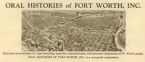 Oral History of Fort Worth, Inc.
