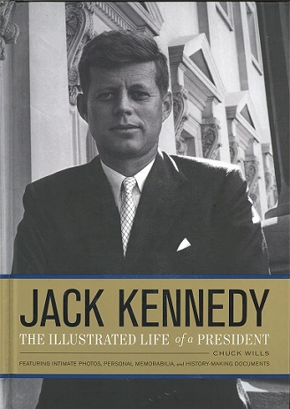 Jack Kennedy, The Illustrated Life of a President
