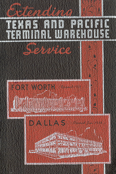 Extending Service, Texas and Pacific Terminal Warehouse