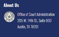 Office of Court Administration 205 West 14th Street, Suite 600 Austin, Texas 78701