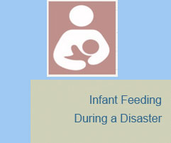 Infant Feeding During a Disaster logo.