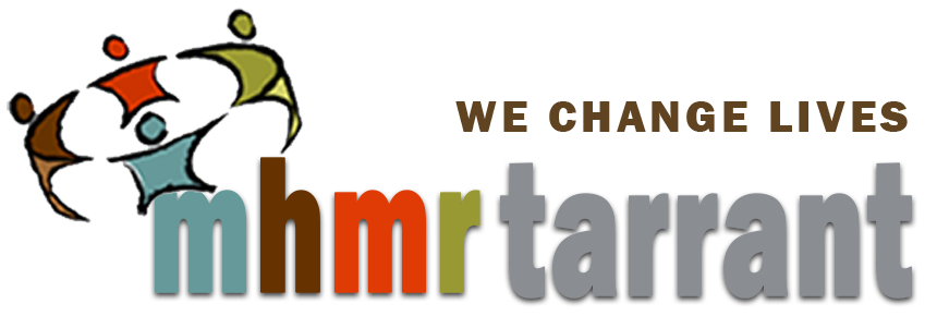 MHMR of Tarrant County - we change lives