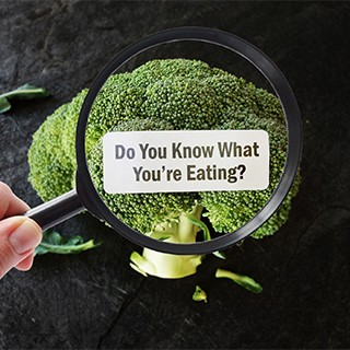 Do you know what you are eating?