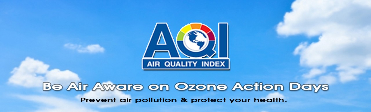 Be Air Aware on Ozone Action Days. Prevent air pollution & protect your health