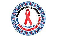 Oct. 15 National Latino AIDS Awarenss Day