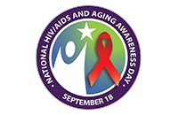 National HIV/AIDS and Aging Awareness Day September 18