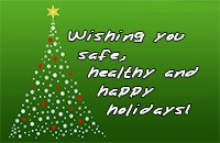 Wishing you a safe, healthy and happy holiday!
